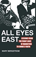 All Eyes East: Lessons from the Front Lines…