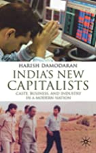 India's New Capitalists: Caste, Business,…