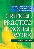 Adams, Robert: Critical Practice in Social Work