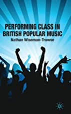 Performing class in British popular music by…