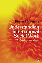Understanding International Social Work: A…