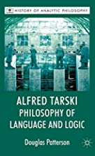Alfred Tarski: Philosophy of Language and…