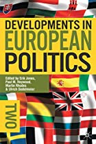 Developments in European Politics 2 by Paul…