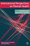 Weber, Zita: International Perspectives on Mental Health: Critical issues across the lifespan