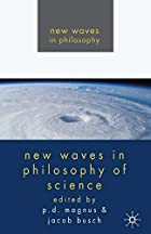 New Waves in Philosophy of Science by P.D.…