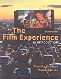 Corrigan, Timothy: The Film Experience BEDFORD TITLE: refer to 0312445857: An Introduction
