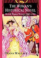 The Woman's Historical Novel: British…