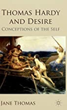 Thomas Hardy and Desire: Conceptions of the…