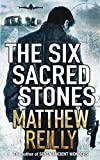 Matthew Reilly: The Six Sacred Stones