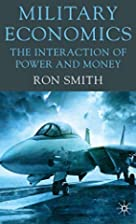 Military Economics: The Interaction of Power…