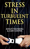Weinberg, Ashley: Stress in Turbulent Times
