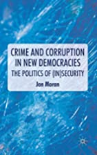 Crime and Corruption in New Democracies: The…