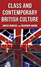 Class and Contemporary British Culture by…