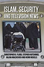 Islam, Security and Television News by…