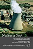 Elliott, David: Nuclear or Not?: Does Nuclear Power Have a Place in a Sustainable Energy Future?