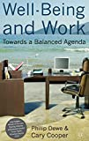 Dewe, Philip: Well-Being and Work: Towards a Balanced Agenda (Psychology for Organizational Success)