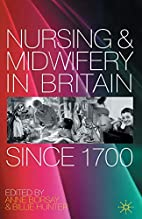 Nursing and midwifery in Britain since 1700…