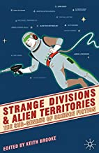 Strange Divisions and Alien Territories: The…