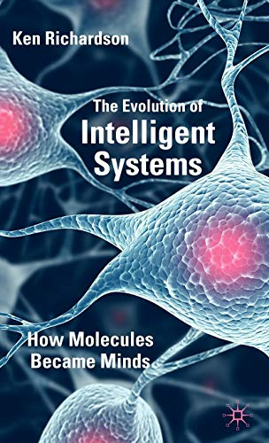 the-evolution-of-intelligent-systems-how-molecules-became-minds