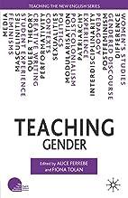 Teaching Gender (Teaching the New English)…