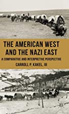 The American West and the Nazi East: A…