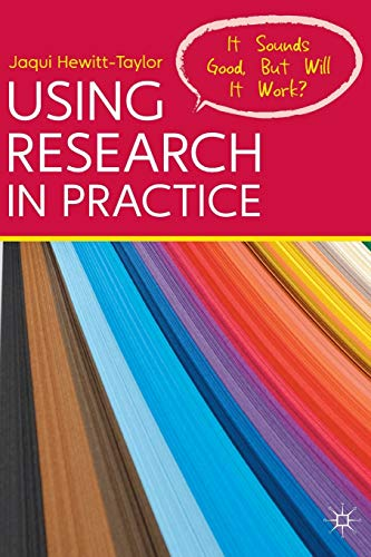 using-research-in-practice-it-sounds-good-but-will-it-work