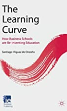 The Learning Curve: How Business Schools Are…