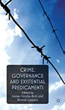 Crime, Governance and Existential…