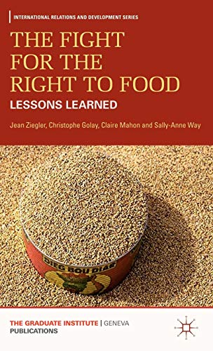 the-fight-for-the-right-to-food-lessons-learned-international-relations-and-development-series