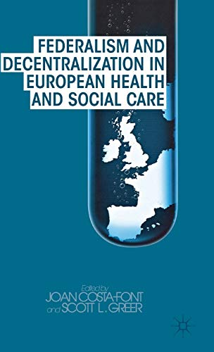federalism-and-decentralization-in-european-health-and-social-care