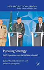 Pursuing Strategy: NATO Operations from the…