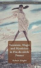 Satanism, Magic and Mysticism in…