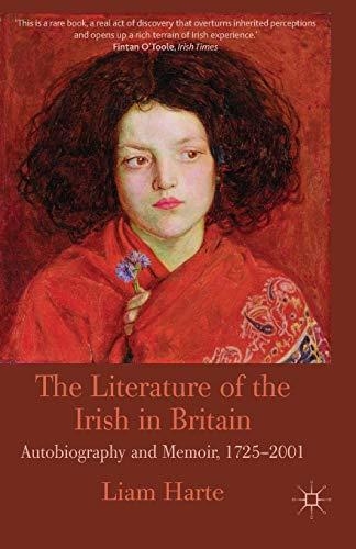 the-literature-of-the-irish-in-britain-autobiography-and-memoir-1725-2001