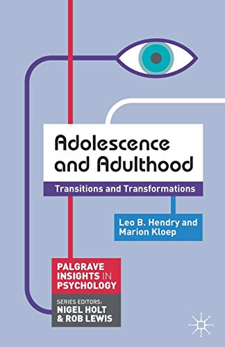adolescence-and-adulthood-transitions-and-transformations-palgrave-insights-in-psychology-series