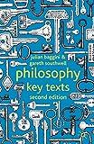 Baggini, Julian: Philosophy: Key Texts