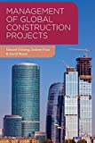 Ochieng, Edward: Management of Global Construction Projects