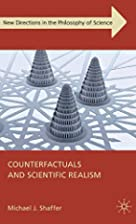 Counterfactuals and Scientific Realism (New…