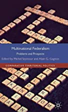 Multinational federalism : problems and…