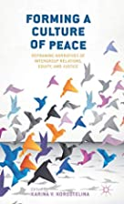 Forming a Culture of Peace: Reframing…
