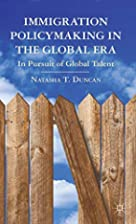Immigration Policymaking in the Global Era:…