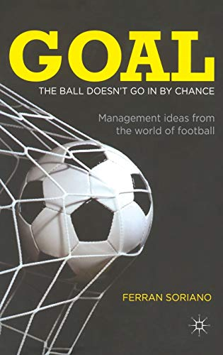 goal-the-ball-doesnt-go-in-by-chance-management-ideas-from-the-world-of-football