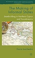 The Making of Informal States: Statebuilding…
