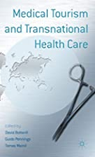 Medical Tourism and Transnational Health…