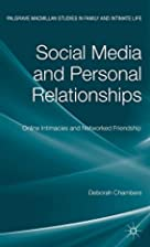 Social Media and Personal Relationships:…