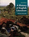 Alexander, Michael: A History of English Literature (Palgrave Foundations)