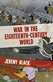 Black, Jeremy: War in the Eighteenth-Century World