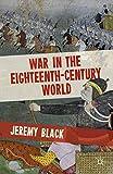Black, Jeremy: War in the Eighteenth-Century World