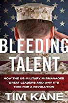 Bleeding Talent: How the US Military…