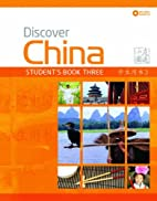 Discover China: Student Book Three (Discover…