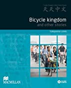 Tian Tian Zhong Wen - Bicycle Kingdom…